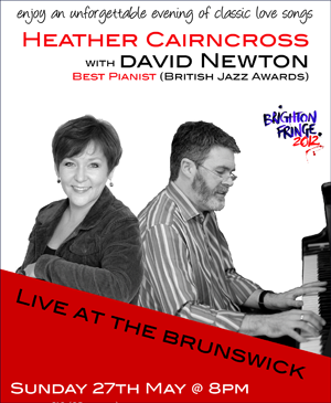 Heather Cairncross With David Newton At The Brighton Festival Fringe